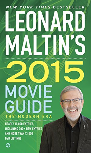 Leonard Maltin's 2015 Movie Guide (Leonard Maltin's Movie Guide) by Signet
