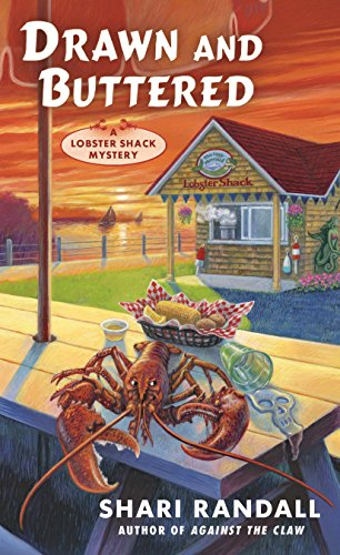 Drawn and Buttered (A Lobster Shack Mystery Book 3)