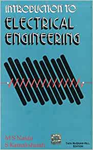 Introduction to electrical engineering by m.s.naidu