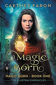 Magic Born by Caethes Faron ebook deal