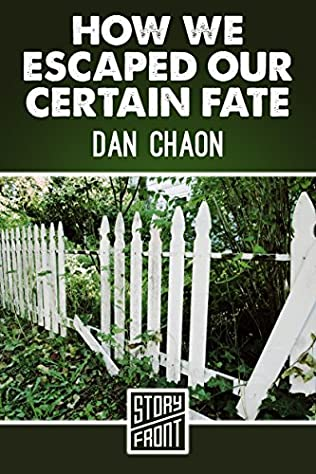 book cover of How We Escaped our Certain Fate