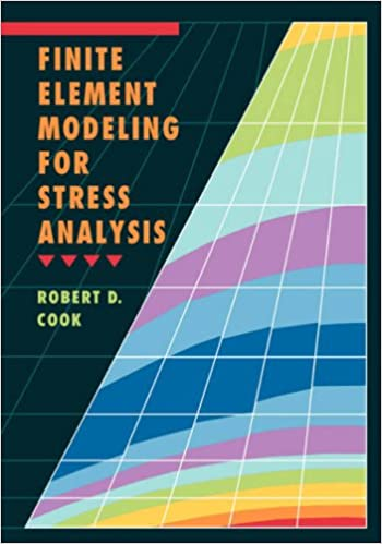 Finite element modeling for stress analysis robert d cook finite element modeling for stress analysis 1st edition fandeluxe Image collections