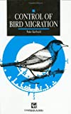 Control of Bird Migration, Berthold, Peter, 0412363801