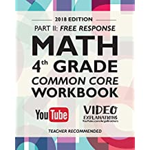 Argo Brothers Math Workbook, Grade 4: Common Core Free Response (4th Grade) 2017 Edition