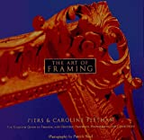 The Art of Framing, Piers Feetham and Caroline Feetham, 0609600818