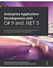 Enterprise Application Development with C# 9 and .NET 5: Enhance your C# and .NET skills by mastering the process of developing professional-grade web applications
