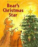 Bear's Christmas Star, Mireille d'Allance, 0689838263