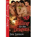 Falling for Her Dragons [Dragon Love 7] (Siren Publishing Menage Everlasting)
