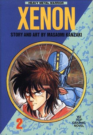 Xenon, Vol. 2: Heavy Metal Warrior (Viz Top Graphic Novel) PDF