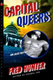 Capital Queers, Fred Hunter, 0312263015