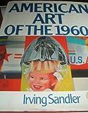 American Art of the 1960s, Irving Sandler, 0064385078