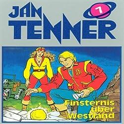 Finsternis über Westland (Jan Tenner Classics 7)