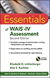 Essentials of WAIS®-IV Assessment 2nd Edition