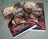 Our Home, by C. E. Sargent, C.E. Sargent, 1930679505