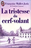 img - for La Tristesse Du Cerf-Volant (French Edition) book / textbook / text book