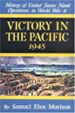 img - for Victory in the Pacific 1945 (History of United States Naval Operations in World War Ii, Vol.14) (v. 14) book / textbook / text book
