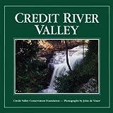 Credit River Valley, Credit Valley Conservation Foundation Staff and John De Visser, 1550460722