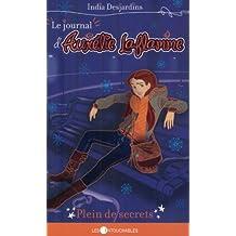 Le journal d'Aurélie Laflamme 7 : Plein de secrets