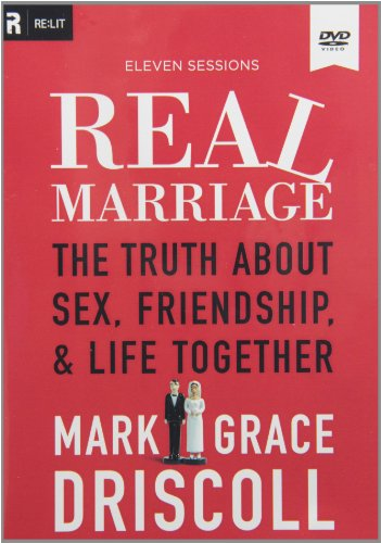 Real Marriage DVD: The Truth about Sex, Friendship, and Life Together by Thomas Nelson