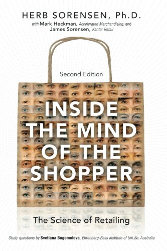 Inside the Mind of the Shopper: The Science of Retailing (2nd Edition)