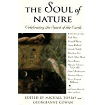 The Soul of Nature: Celebrating the Spirit of the Earth