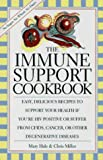 Immune Support Cookbook, Chris Miller and Mary Hale, 1559723106