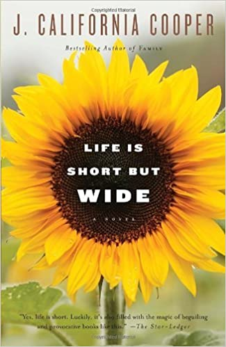 Life Is Short But Wide by Cooper, J. California [Anchor,2010] (Paperback) Reprint Edition