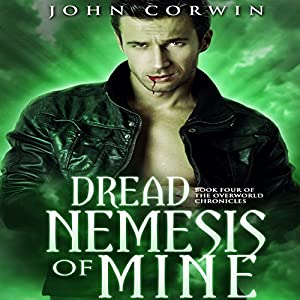 Dread Nemesis of Mine Audiobook