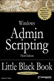 Windows Admin Scripting Little Black Book (Little Black Books (Paraglyph Press)), Jesse M. Torres, 1933097108