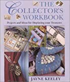 The Collector's Workbook, Jayne Keeley, 1855858177