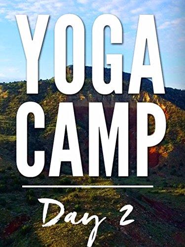 Yoga Camp Day 2