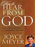 How to Hear from God: Learn to Know His Voice And Make Right Decisions (Walker Large Print)