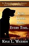 Stay. Come, Heel. Everytime, Kyle Warren, 1595409807