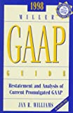 1998 GAAP Guide : 1998 Edition, Williams, Jane, 0156060272