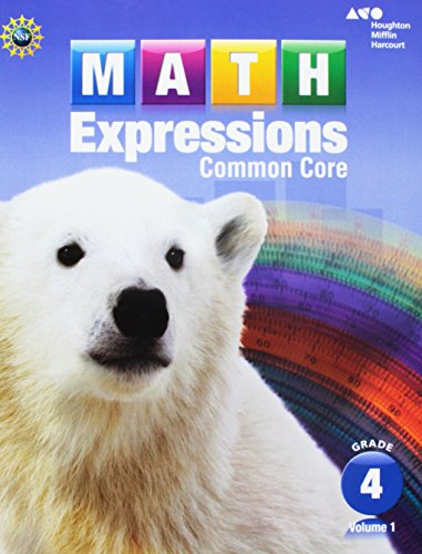 Math Expressions: Student Activity Book, Vol. 1, Grade 4