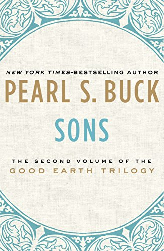 Sons (The Good Earth Trilogy Book 2) ()