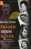 img - for Frauen Gegen Hitler by Martha Schad (2002-11-30) book / textbook / text book