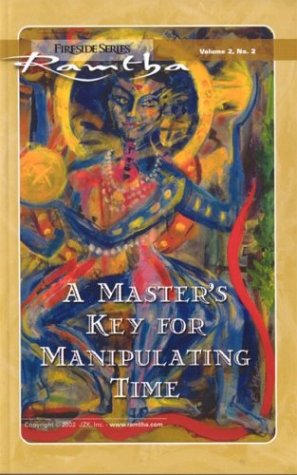 A Master's Key For Manipulating Time (Fireside Series, Vol. 2, No. 2) by Brand: JZK Publishing