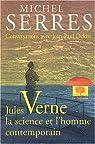 Jules Verne : La science et l'homme contemporain par Serres