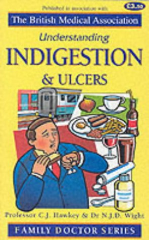 Indigestion and Ulcers (Understanding)