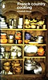 French Country Cooking, Elizabeth David, 0140460438