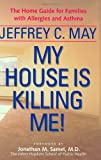 My House Is Killing Me!, Jeffrey C. May, 0801867304