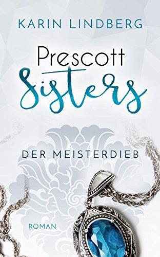 der-meisterdieb-prescott-sisters-3-liebesroman