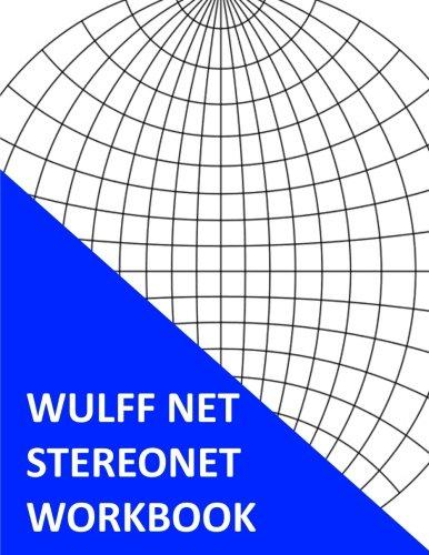 Wulff Net Stereonet Workbook: Jumbo Edition
