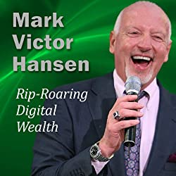 Rip-Roaring Digital Wealth