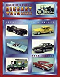 Collector's Guide to Diecast Toys and Scale Models, Dana Johnson, 0891456937