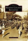 Martin County Revisited, Fred W. Harrison Jr. and Jr., 1467120529