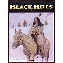 BLACK HILLS 1890 T02 : LA VOIE DU GUERRIER