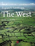 The West: English Heritage Volume 4 (England's Landscape, Book 4)