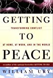 Getting to Peace, William L. Ury, 0670887587